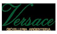 Versace - Gioielleria, Argenteria dal 1875
